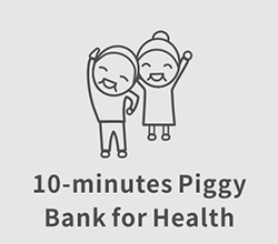 10-minutes Piggy Bank for Health